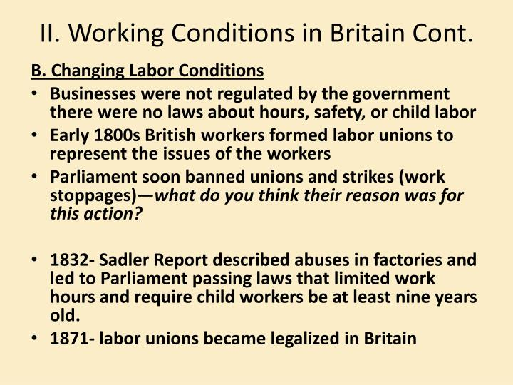 II. Working Conditions in Britain Cont.