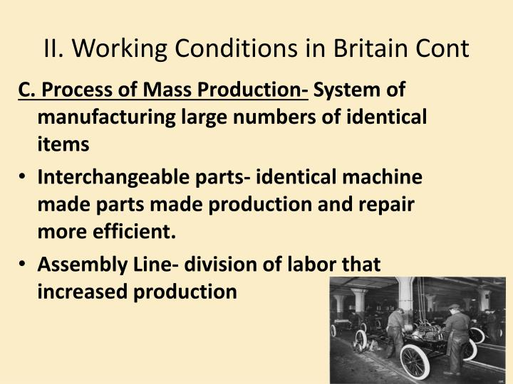 II. Working Conditions in Britain Cont