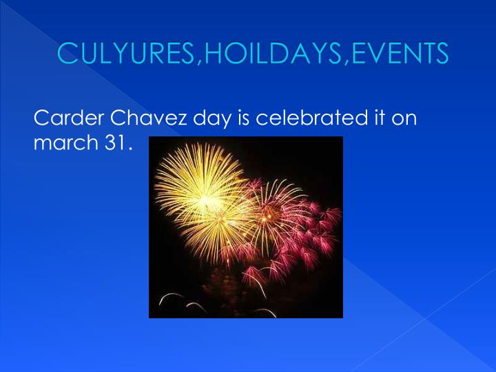 CULYURES,HOILDAYS,EVENTS