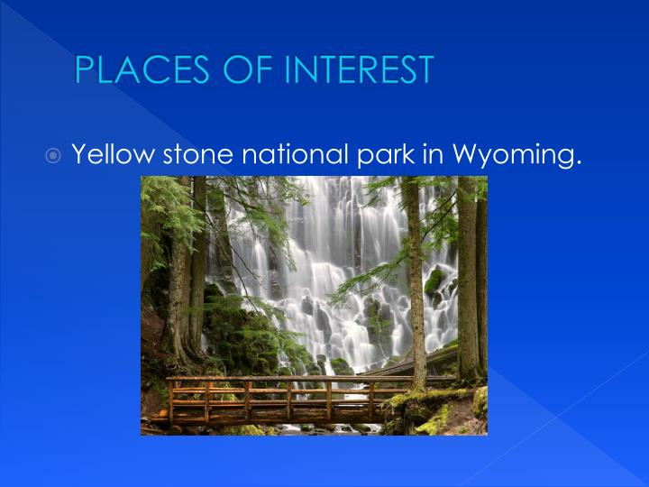 PLACES OF INTEREST