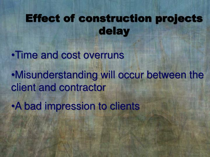 Effect of construction projects delay