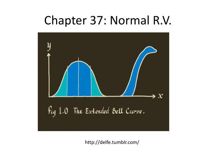 Chapter 37: Normal R.V.
