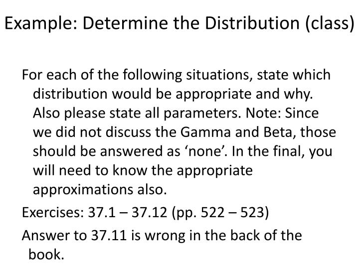 Example: Determine the Distribution (class)