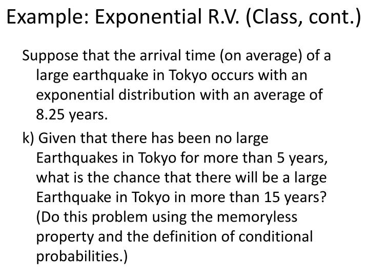 Example: Exponential R.V. (Class, cont