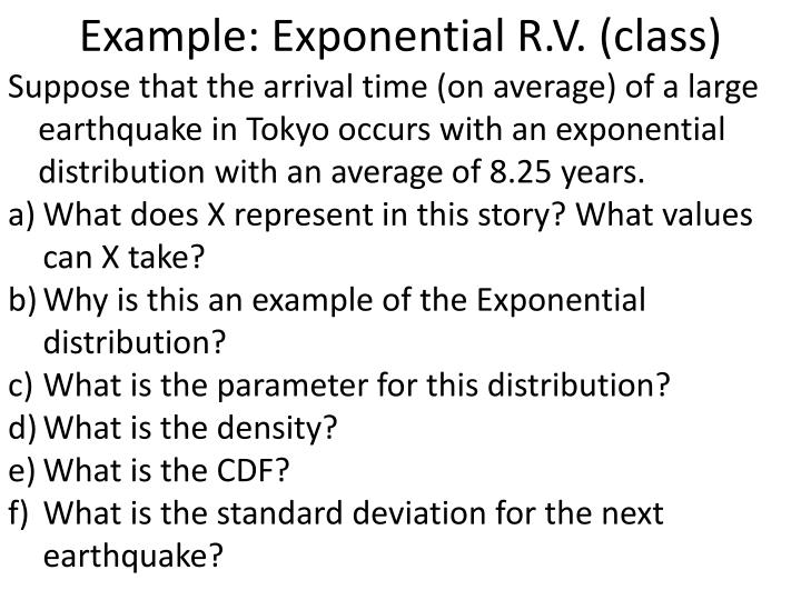 Example: Exponential R.V. (class)