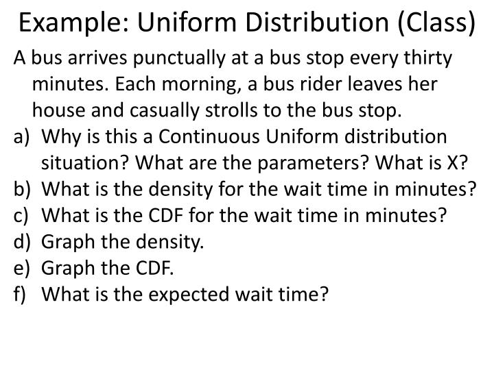 Example: Uniform Distribution (Class)