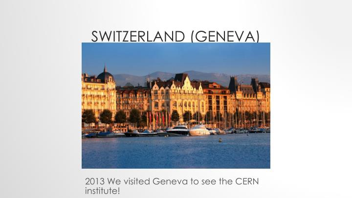 Switzerland (Geneva)