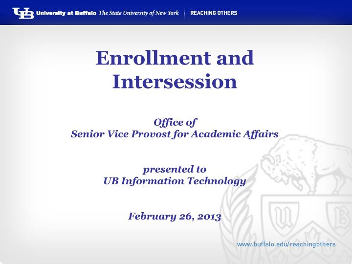 Enrollment and Intersession