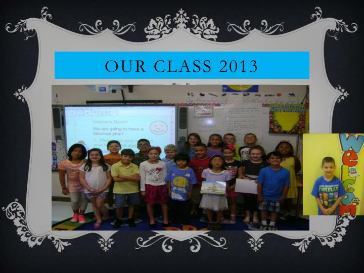 Our Class 2013