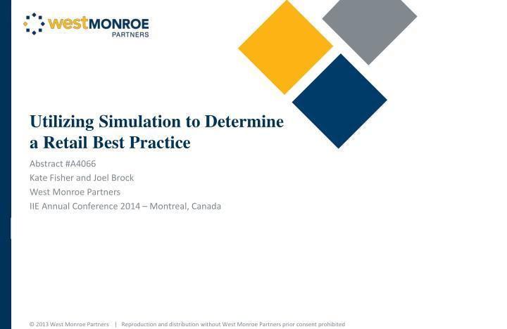 Utilizing Simulation to Determine a Retail Best Practice