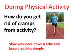 during physical activity5
