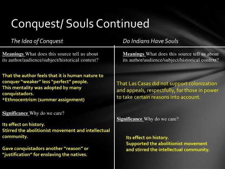 Conquest/ Souls Continued
