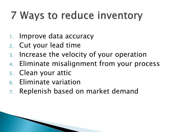 7 Ways to reduce inventory