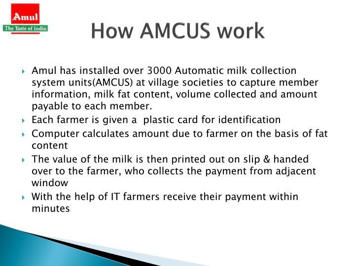 How AMCUS work