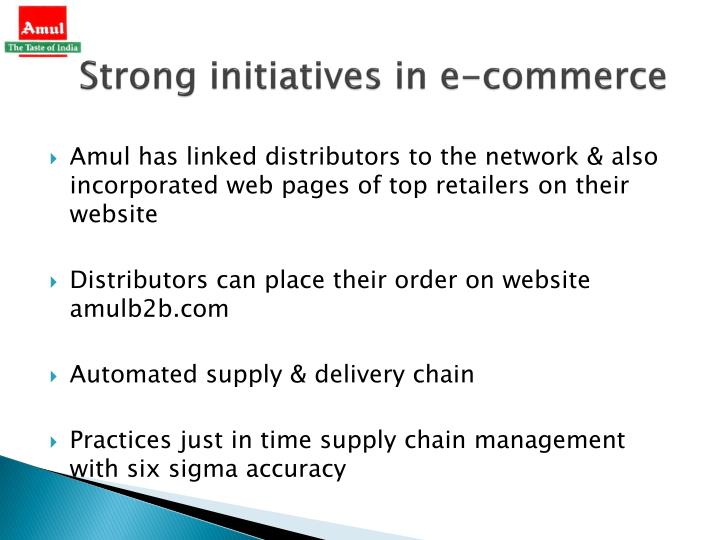 Strong initiatives in e-commerce