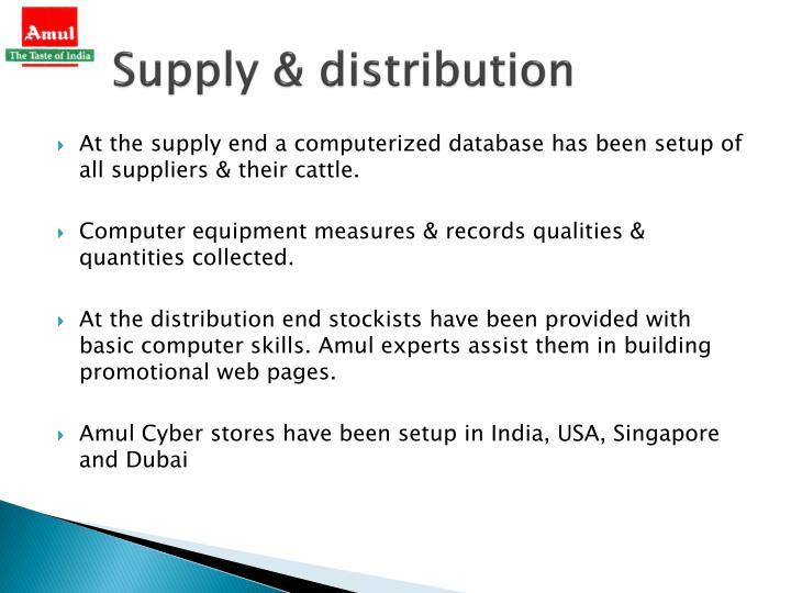 Supply & distribution