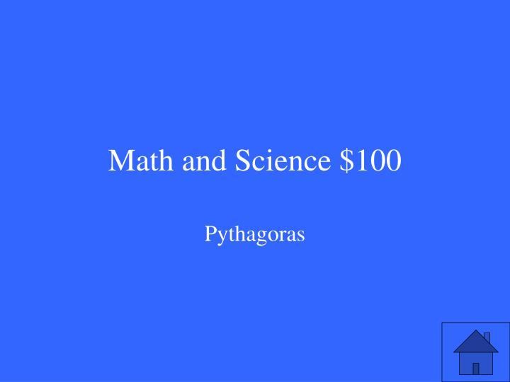 Math and Science $100