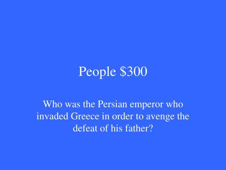 People $300