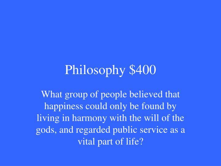 Philosophy $400