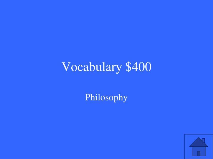 Vocabulary $400