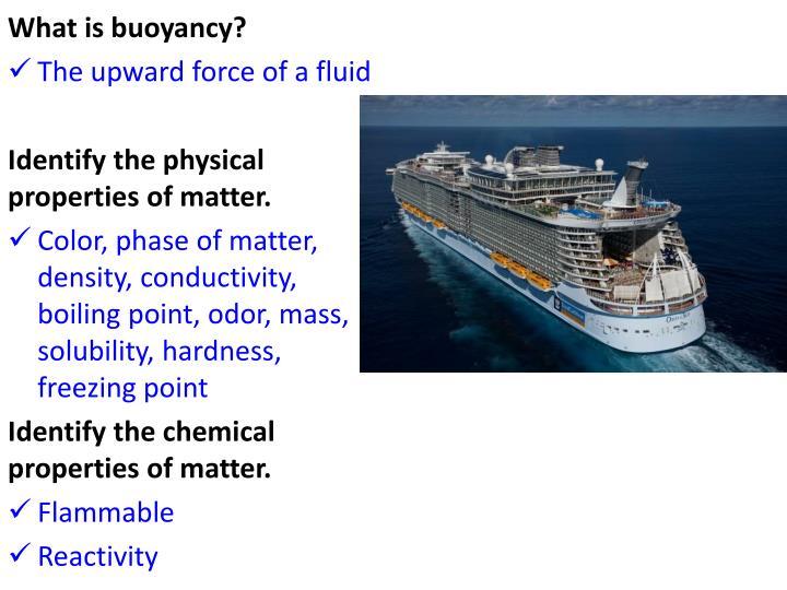 What is buoyancy?