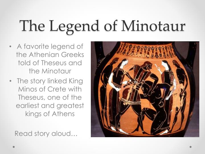 The Legend of Minotaur