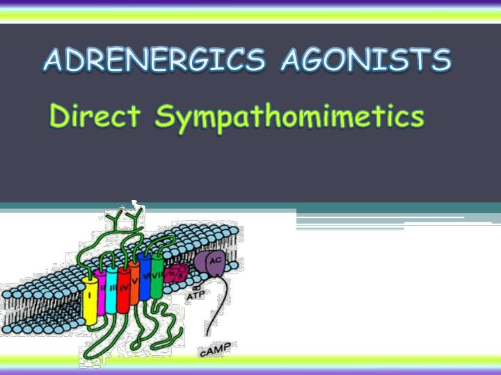 ADRENERGICS AGONISTS