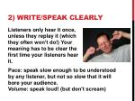 2 write speak clearly
