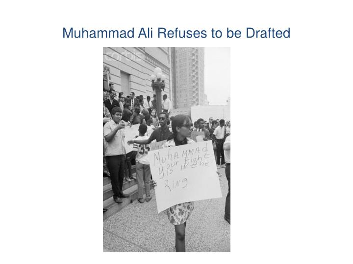 Muhammad Ali Refuses to be Drafted