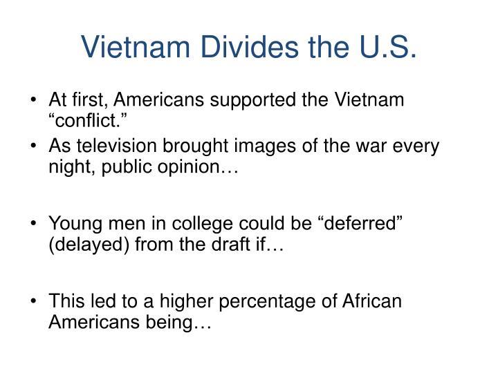 Vietnam Divides the U.S.