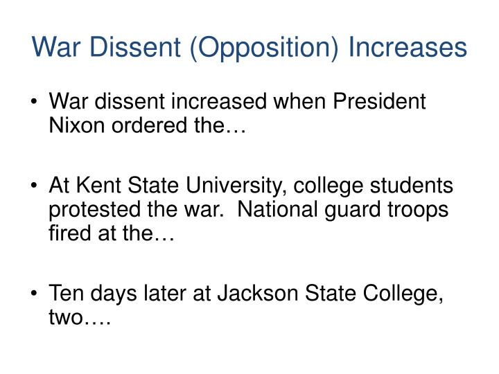 War Dissent (Opposition) Increases
