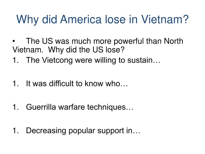 Why did America lose in Vietnam?