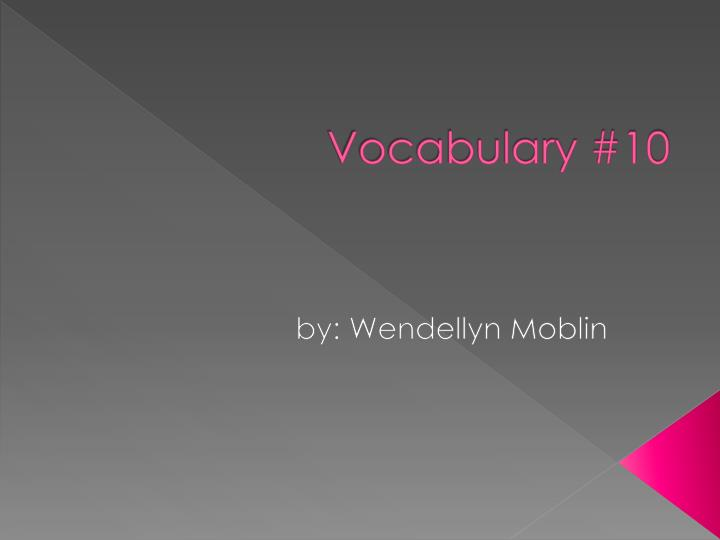 Vocabulary #10