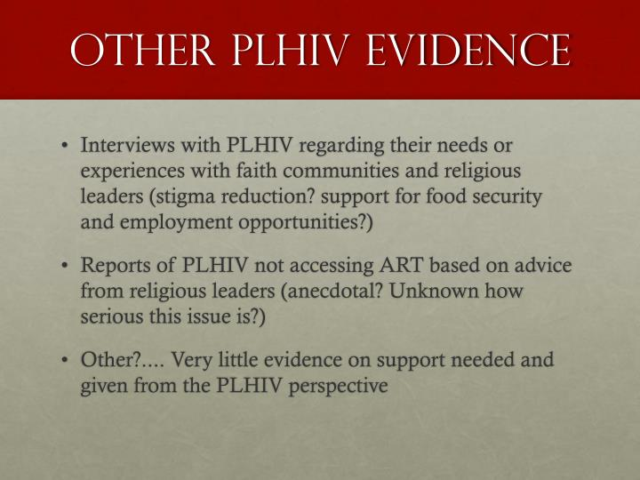 Other PLHIV evidence
