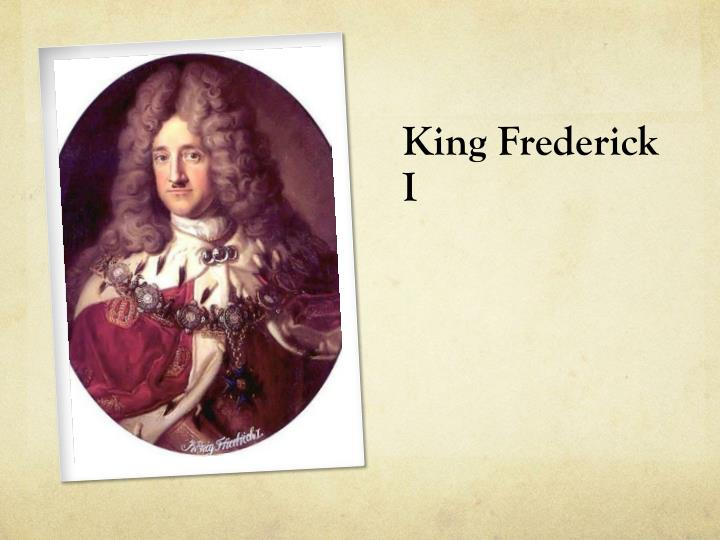 King Frederick I