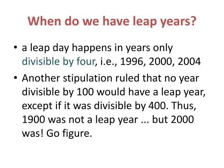 When do we have leap years?