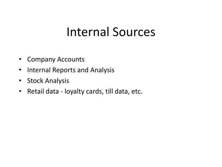 Internal Sources