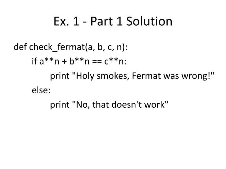 Ex. 1 - Part 1 Solution