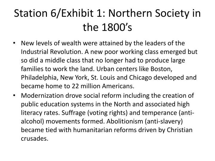 Station 6 exhibit 1 northern society in the 1800 s