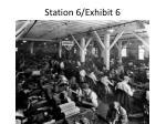 station 6 exhibit 6
