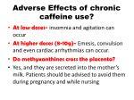 adverse effects of chronic caffeine use