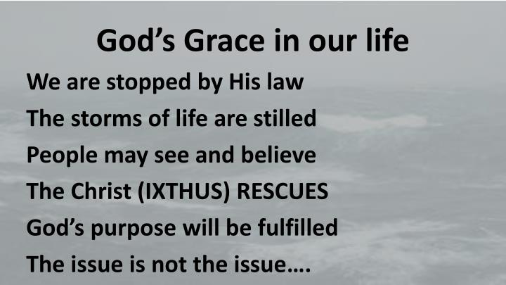 God's Grace in our life