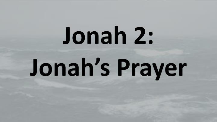 Jonah 2: