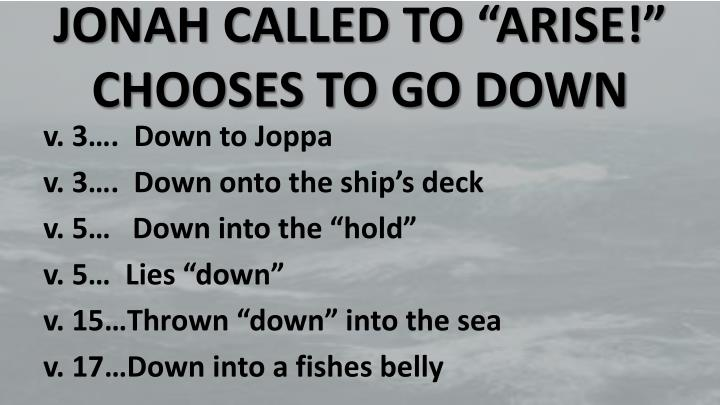 "JONAH CALLED TO ""ARISE!"""