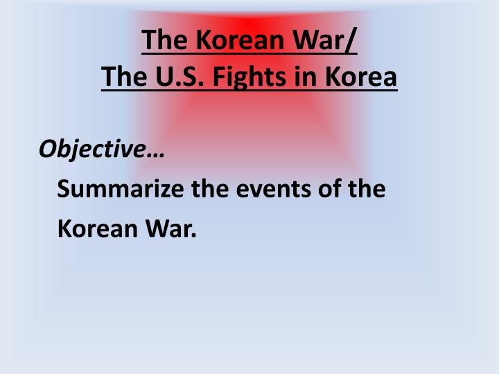 The Korean War/