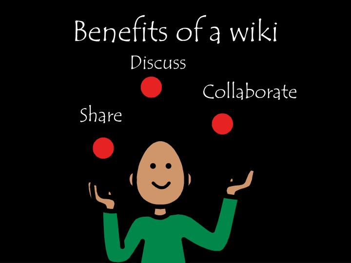 Benefits of a wiki