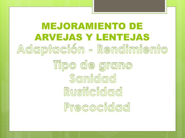 MEJORAMIENTO DE ARVEJAS Y LENTEJAS