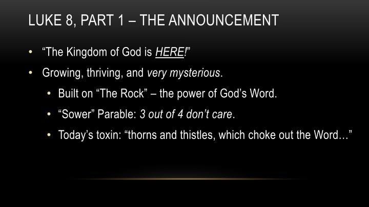 Luke 8, Part 1 – the announcement