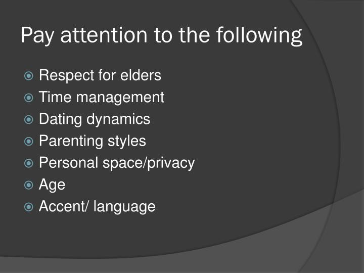 Pay attention to the following