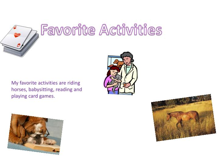 Favorite Activities